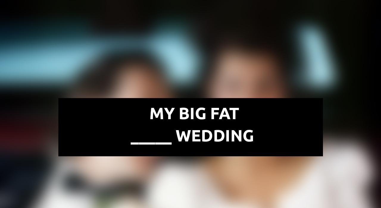 Movie Quiz Frage Big Fat wedding